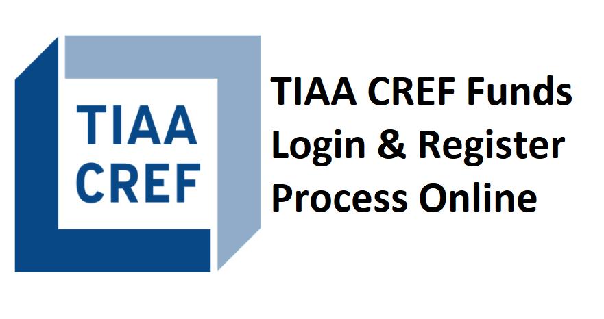 TIAA CREF Funds Login & Register Process Online Account
